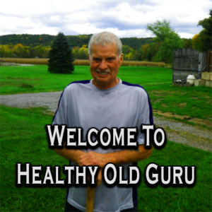 Welcome To Healthy Old Guru