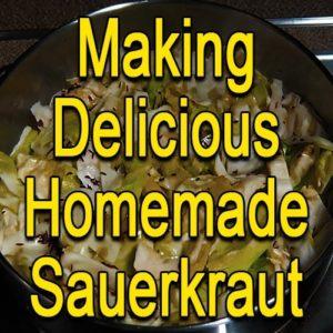 Making Delicious Homemade Sauerkraut