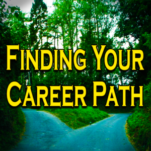 Finding Your Career Path — Strengths, Weaknesses and Talents
