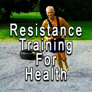 Resistance Training For Health