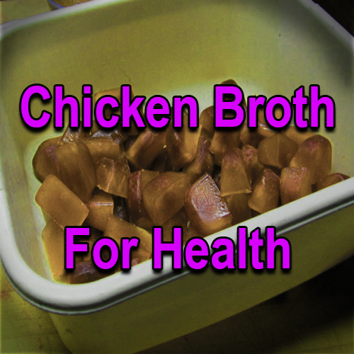 Chicken Broth For Health