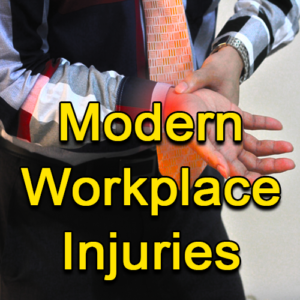 Modern Workplace Injuries