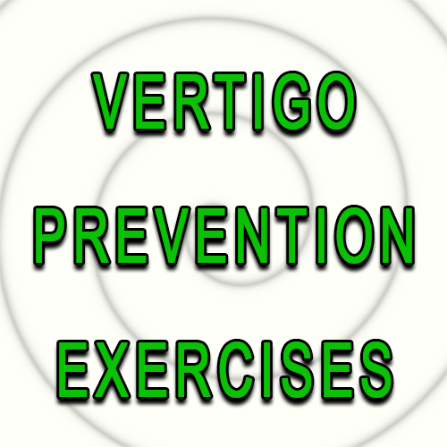Vertigo Prevention Exercises