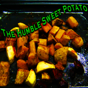The Humble Sweet Potato