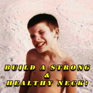 Building a Strong and Healthy Neck