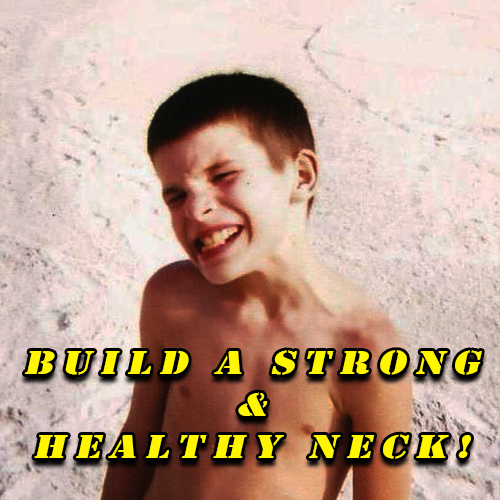 build a strong and healthy neck