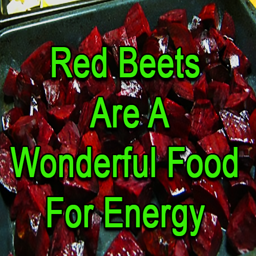 red beets are a wonderful food for energy