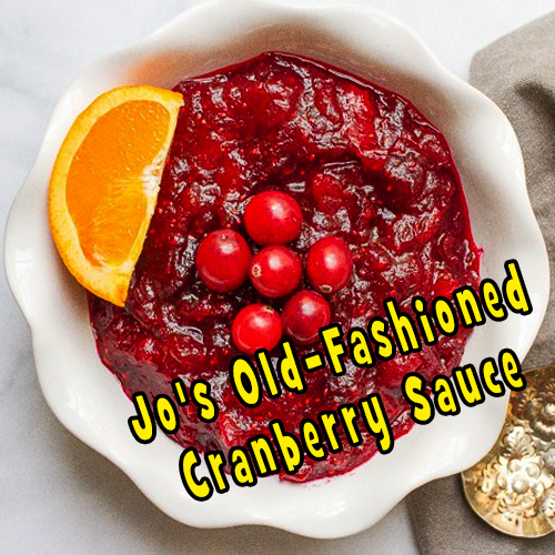 Jo's Old-Fashioned Cranberry Sauce