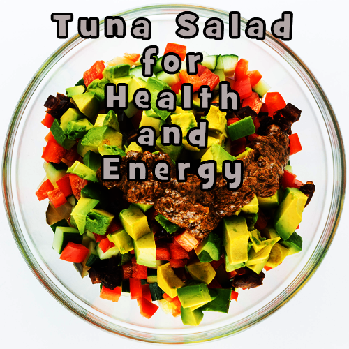 tuna salad for health and energy