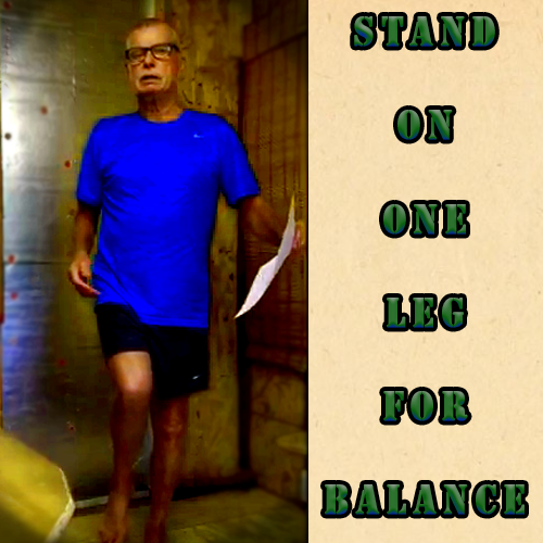 stand on one leg to improve your sense of balance