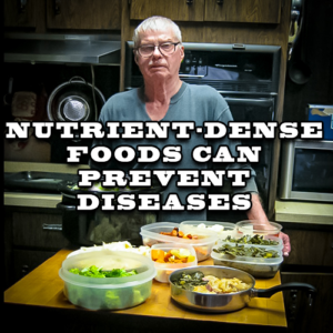 Nutrient-dense Foods Can Prevent Diseases