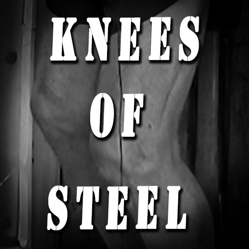 How I Developed Knees of Steel