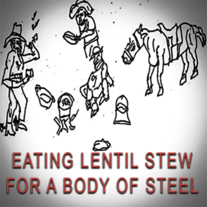 Eating Healthy Lentil Stew for a Body of Steel