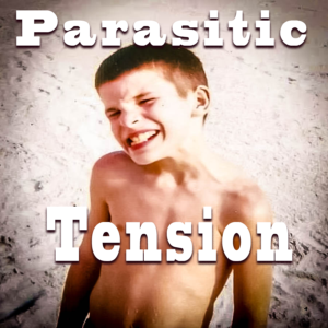 Parasitic Tension Taxis Your Strength and Reduces Your Abilities