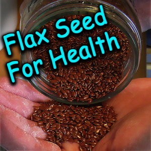 Flax Seed For Health