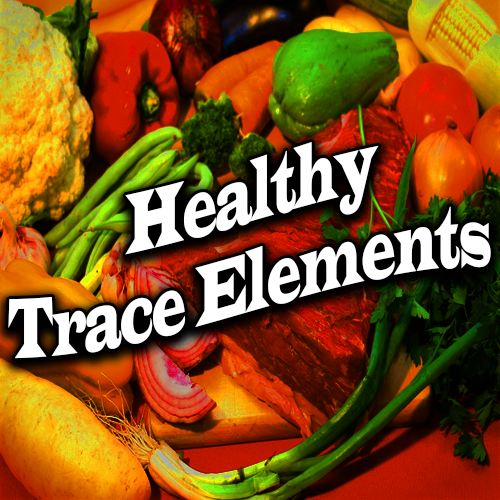 Healthy Trace Elements