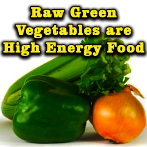 Raw Green Vegetables Are High Energy Food