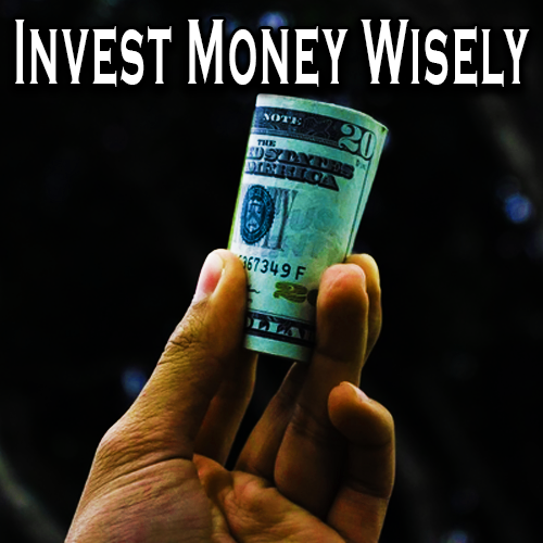 Invest Money Wisely