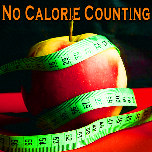 No Calorie Counting