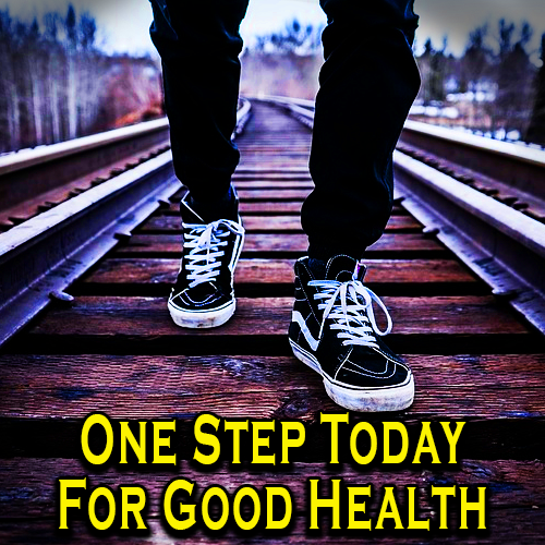 One Step Today For Good Health
