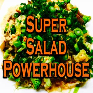 Super Salad Powerhouse